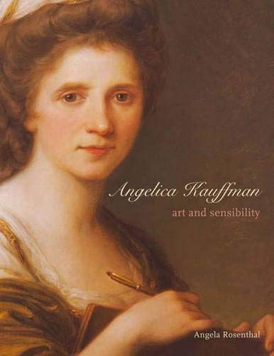 9780300103335: Angelica Kauffman: Art and Sensibility (The Paul Mellon Centre for Studies in British Art)