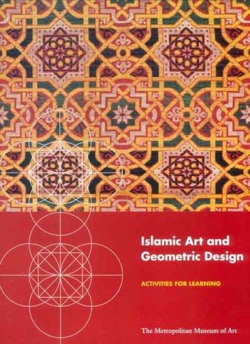 9780300103434: Islamic Art and Geometric Design: Activities for Learning (Metropolitan Museum of Art Series)