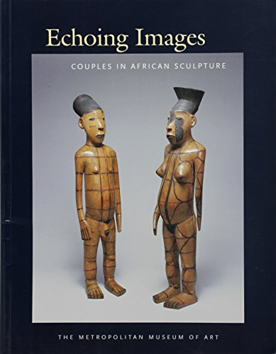 9780300103588: Echoing Images: Couples in African Sculpture