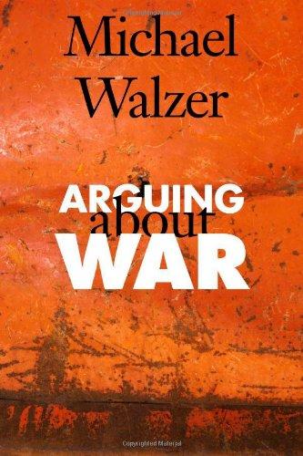 Arguing About War: Michael Walzer