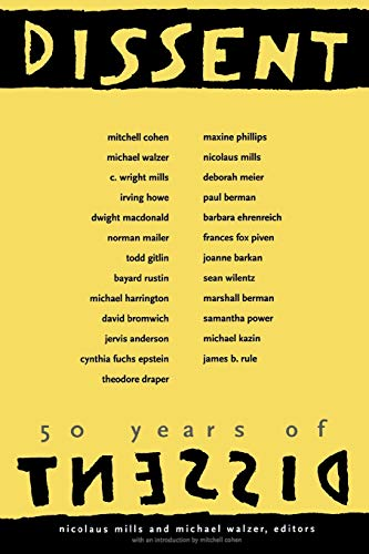 50 years of Dissent.: Mills, Nicolaus & Michael Walzer (eds.)