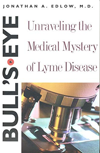 9780300103700: Bull's Eye: Unraveling the Medical Mystery of Lyme Disease