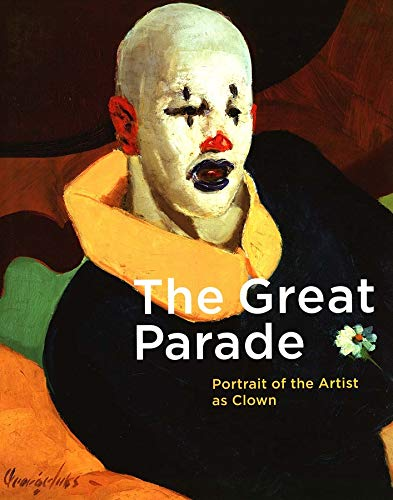 9780300103755: The Great Parade: Portrait of the Artist as Clown