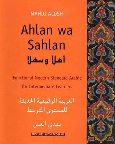 9780300103786: Ahlan Wa Sahlan: Functional Modern Standard Arabic for Intermediate Learners