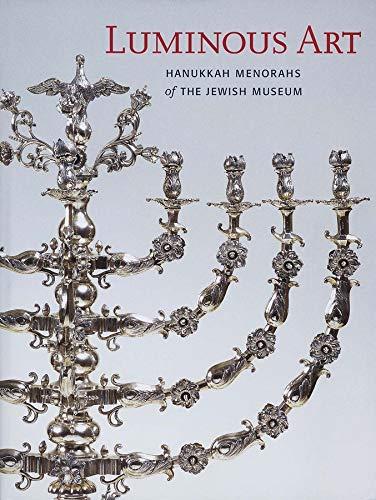 9780300103878: Luminous Art: Hanukkah Menorahs of The Jewish Museum
