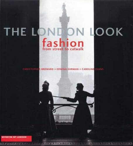 9780300103991: The London Look: Fashion from Street to Catwalk