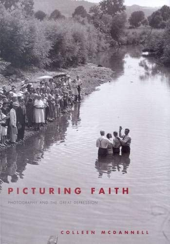 9780300104301: Picturing Faith: Photography and the Great Depression