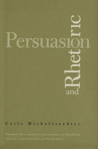 9780300104349: Persuasion and Rhetoric (Italian Literature and Thought)
