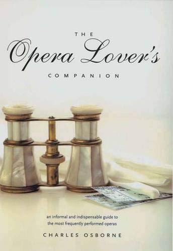 9780300104400: The Opera Lover's Companion