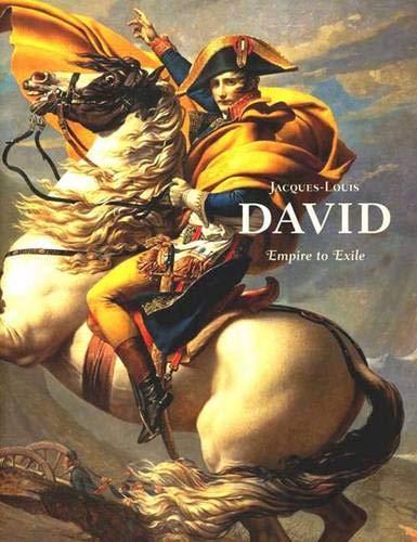 9780300104479: Jacques-Louis David: Empire to Exile