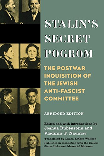 Stalin's Secret Pogrom: The Postwar Inquisition of the Jewish Anti-Fascist Committee