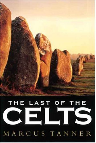 9780300104646: The Last of the Celts