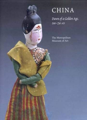 9780300104875: China: Dawn of a Golden Age, 200-750 AD
