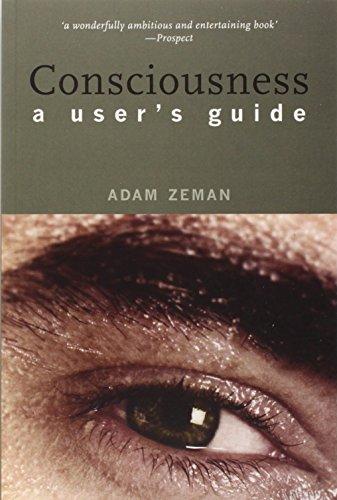 9780300104974: Consciousness: A User's Guide