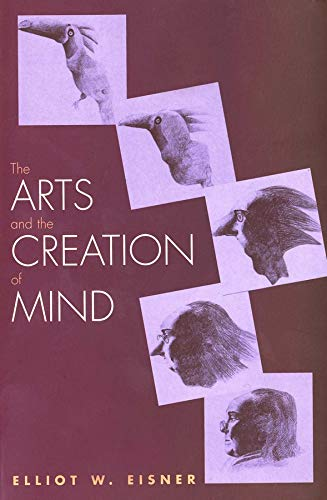 9780300105117: The Arts and the Creation of Mind