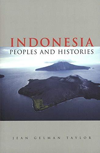 9780300105186: Indonesia: Peoples and Histories