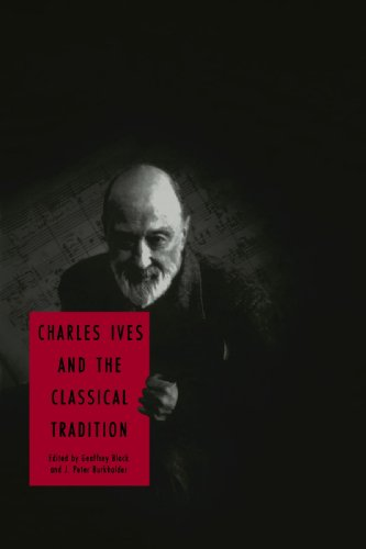 9780300105278: Charles Ives and the Classical Tradition