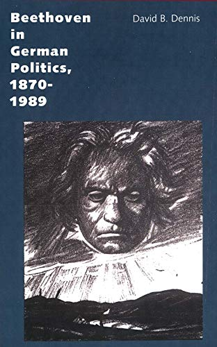 9780300105292: Beethoven in German Politics, 1870-1989