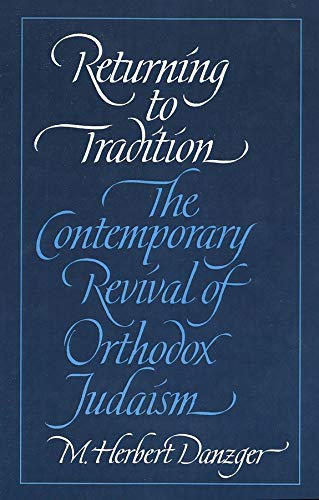 9780300105599: Returning to Tradition: The Contemporary Revival of Orthodox Judaism