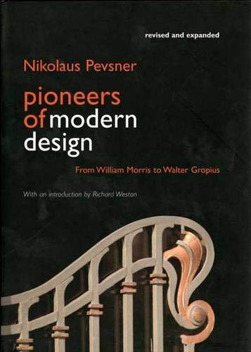 9780300105711: Pioneers of Modern Design: From William Morris to Walter Gropius