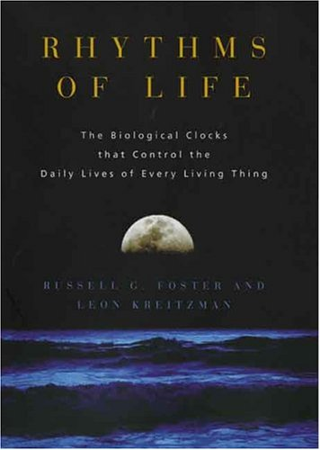 9780300105742: Rhythms of Life: The Biological Clocks that Control the Daily Lives of Every Living Thing