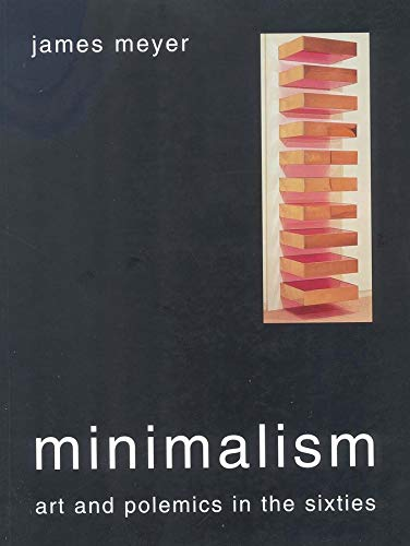 9780300105902: Minimalism: Art and Polemics in the Sixties
