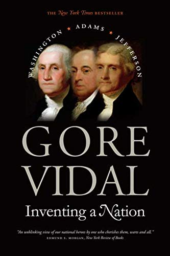 9780300105926: Inventing a Nation: Washington, Adams, Jefferson (Icons of America)