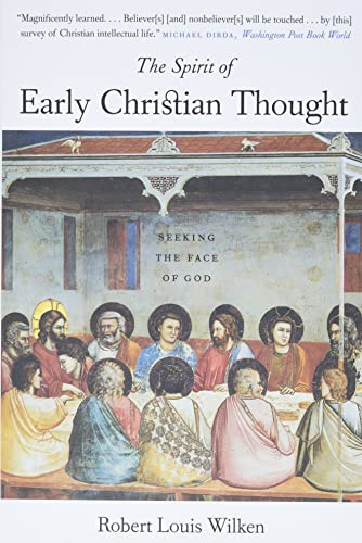 9780300105988: The Spirit of Early Christian Thought: Seeking the Face of God
