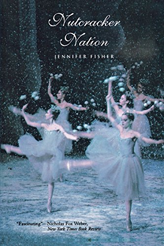 9780300105995: Nutcracker Nation: How an Old World Ballet Became a Christmas Tradition in the New World