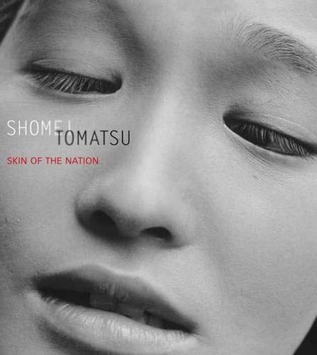 9780300106046: Shomei Tomatsu: Skin of the Nation