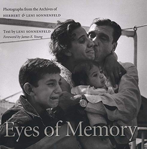 Eyes of Memory: Photographs from the Archives of Herbert and Leni Sonnenfeld