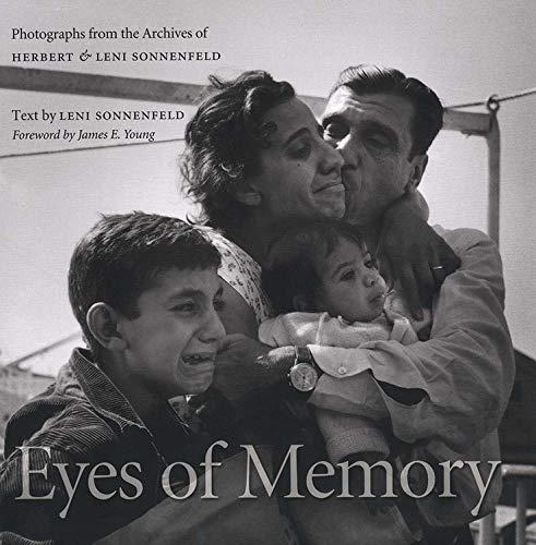 Eyes of Memory: Photographs from the Archives of Herbert & Leni Sonnenfeld: Sonnenfeld, Leni