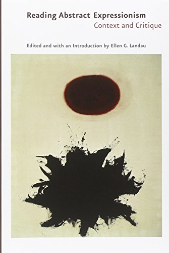 9780300106138: Reading Abstract Expressionism: Context and Critique