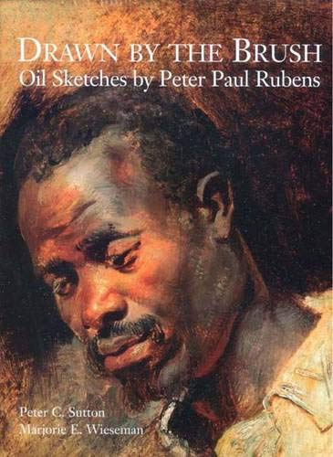 9780300106268: Drawn by the Brush: Oil Sketches by Peter Paul Rubens