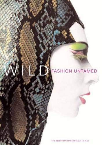 9780300106381: Wild: Fashion Untamed