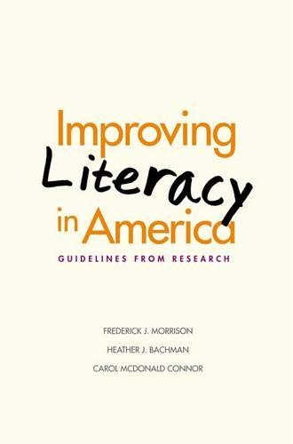 9780300106459: Improving Literacy in America: Guidelines from Research (Current Perspectives in Psychology)