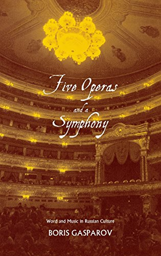 9780300106503: Five Operas and a Symphony: Word and Music in Russian Culture (Russian Literature and Thought Series)