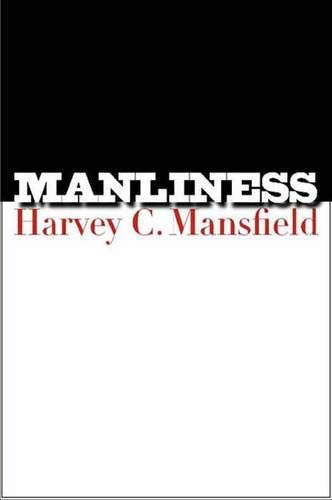 9780300106640: Manliness