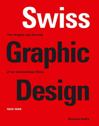 9780300106763: Swiss Graphic Design: The Origins and Growth of an International Style, 1920-1965