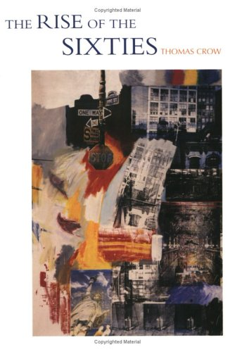 9780300106831: The Rise of the Sixties: American and European Art in the Era of Dissent