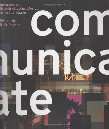 9780300106848: Communicate: Independent British Graphic Design Since the Sixties