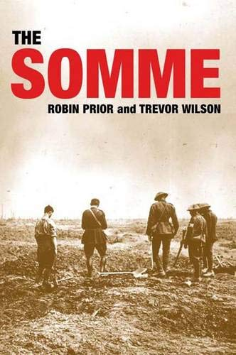 The Somme (9780300106947) by Robin Prior; Trevor Wilson