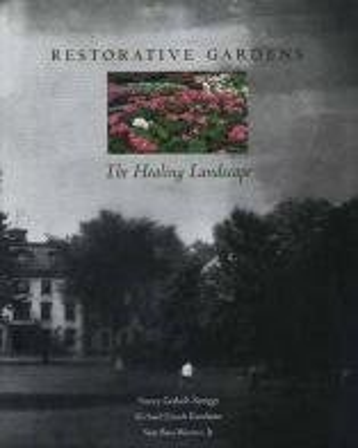 9780300107104: Restorative Gardens: The Healing Landscape