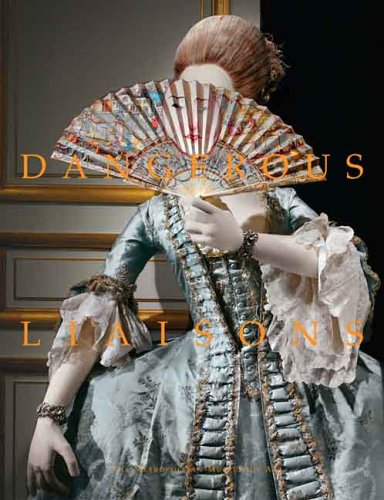 9780300107142: Dangerous Liaisons: Fashion and Furniture in the Eighteenth Century (Metropolitan Museum of Art)