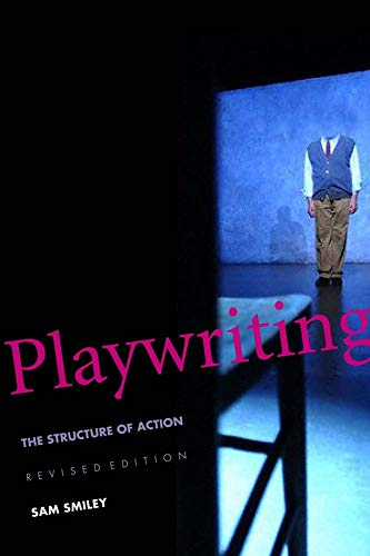 9780300107241: Playwriting: The Structure of Action