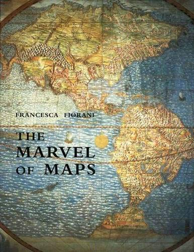 9780300107272: The Marvel Of Maps: Art, Cartography, And Politics In Renaissance Italy