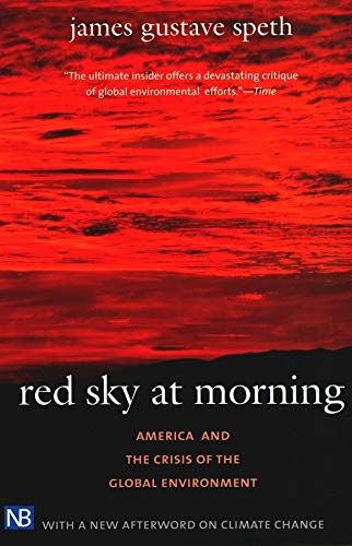 9780300107760: Red Sky at Morning: America and the Crisis of the Global Environment, Second Edition (Yale Nota Bene)