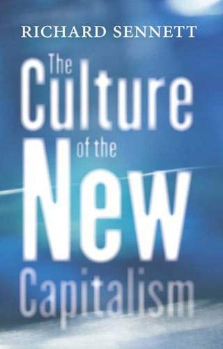 9780300107821: The Culture of the New Capitalism