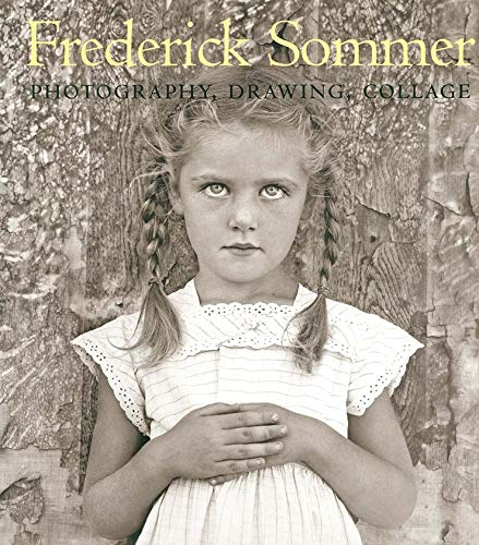 9780300107838: The Art of Frederick Sommer: Photography, Drawing, Collage