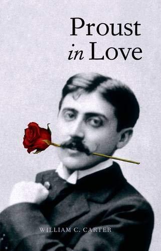 9780300108125: Proust in Love